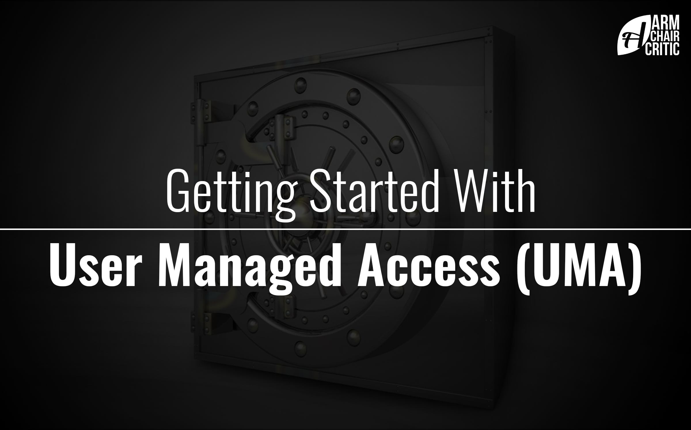 Getting started with User Managed Access (UMA)