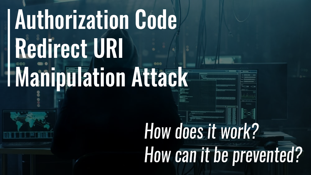The Authorization Code Redirect URI Manipulation attack in OAuth 2.0