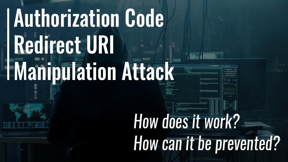 The Authorization Code Redirect URI Manipulation attack in OAuth 2.0