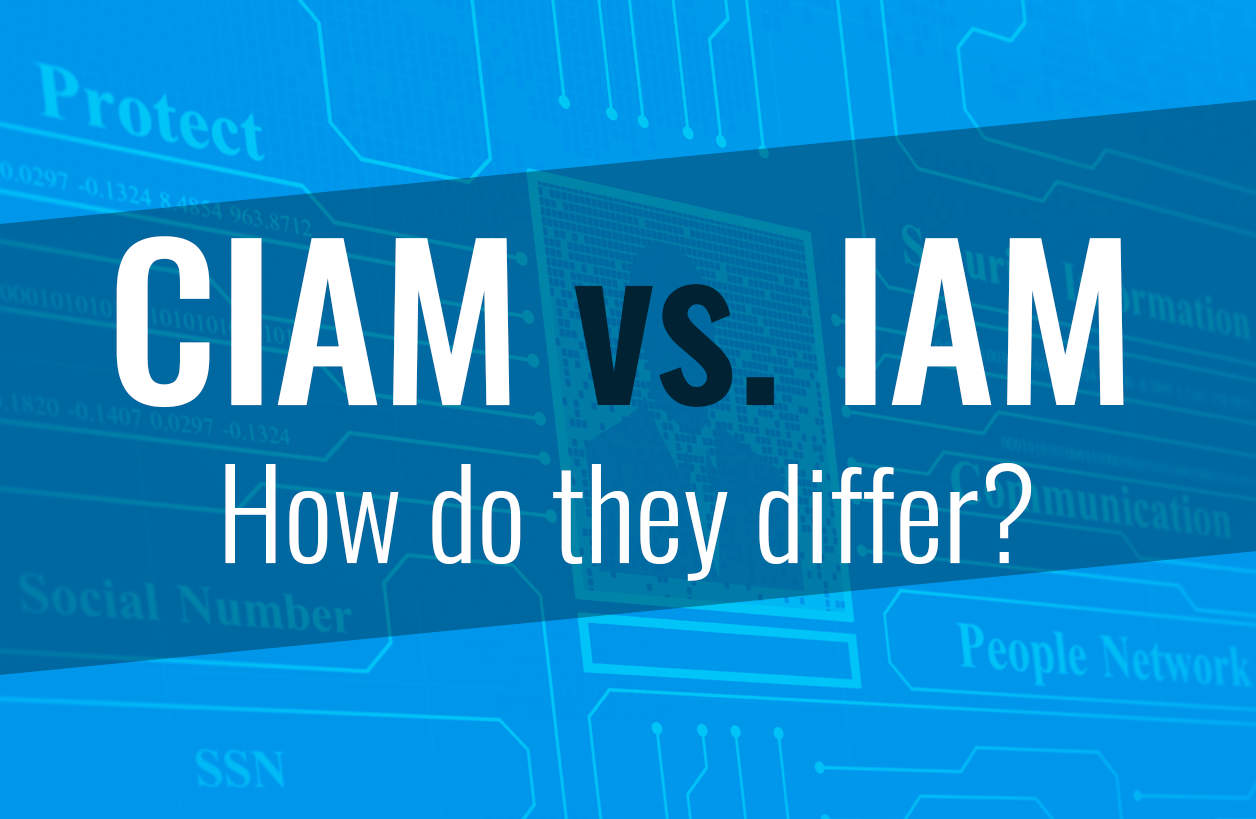 How does CIAM differ from IAM?