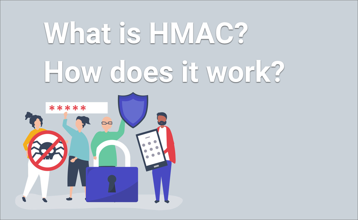 What is HMAC and how does it work?