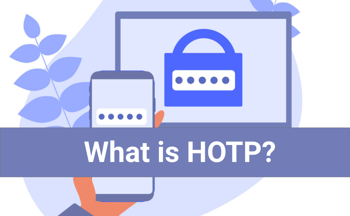 How does HOTP authentication work?